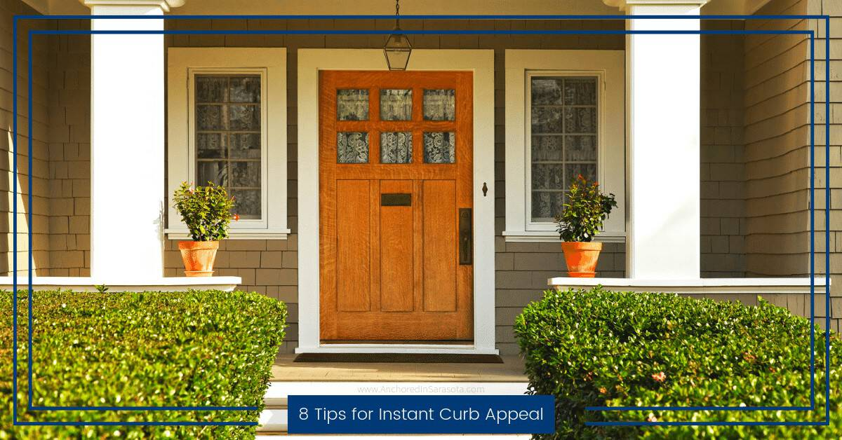 8 Tips For Instant Curb Appeal